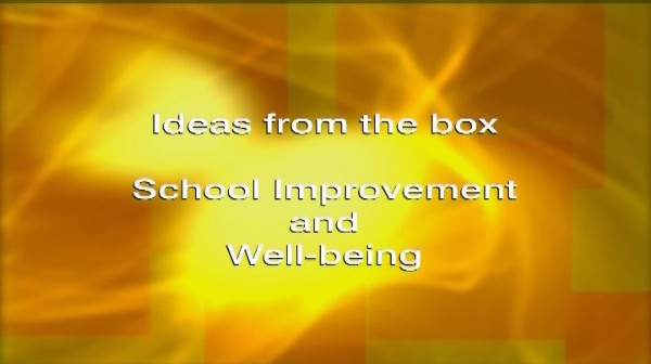 Ideas from the Box: School Improvement and Well-Being