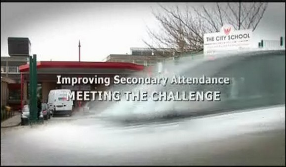 Improving Secondary Attendance – Meeting the Challenge