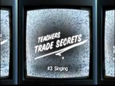 Interstitials – Trade Secrets – Singing