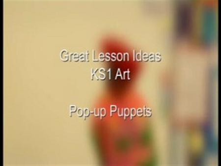 KS1 Art – Pop-up Puppets