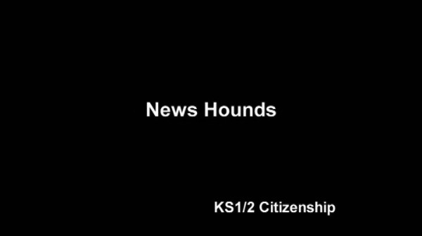 KS1/2 Citizenship – News Hounds