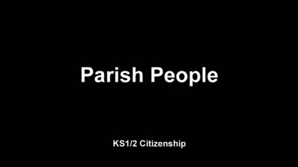 KS1/2 Citizenship – Parish People