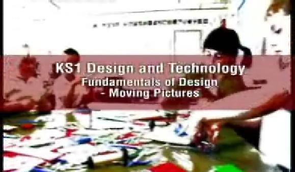KS1/2 Design and Technology – Fundamentals of Design – Moving Pictures
