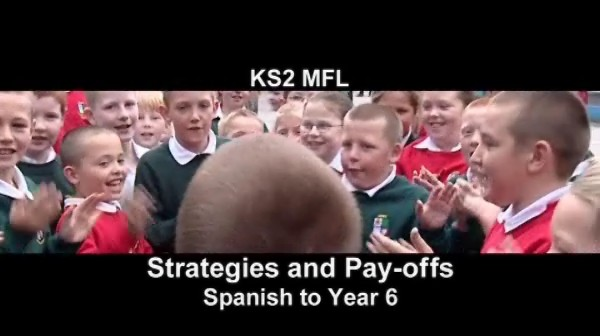 KS1/2 Modern Foreign Languages – Strategies and Pay-offs – Spanish to Year 6