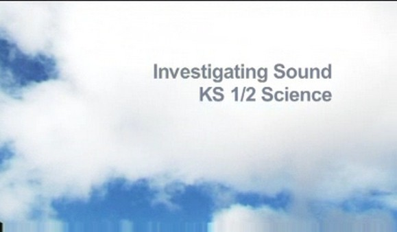 KS1/2 Science – Investigating Sound