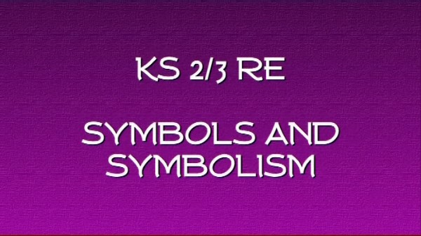 KS2/3 RE – Symbols and Symbolism