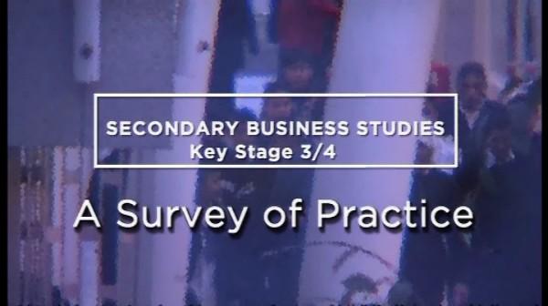 KS3/4 Business Studies – A Survey of Practice