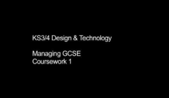 KS3/4 Design & Technology – Managing GCSE Coursework 1