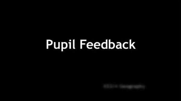 KS3/4 Geography – Pupil Feedback