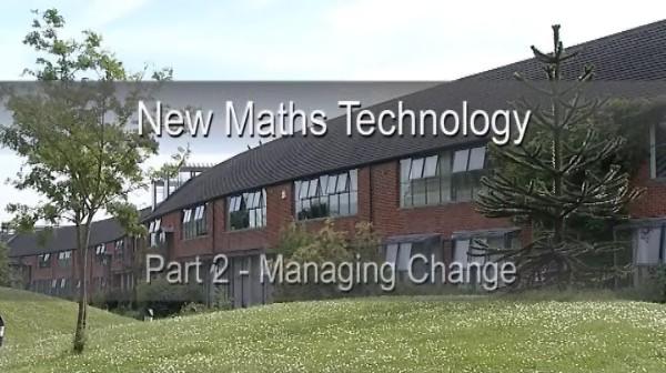 KS3/4 Maths – New Maths Technology – Managing Change