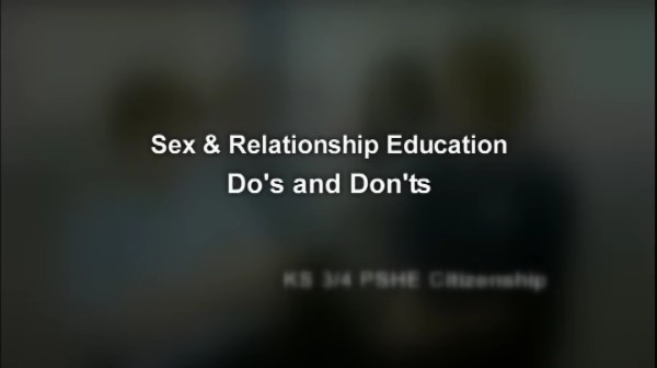 KS3/4 PSHE – Sex and Relationship Education – Dos and Don'ts