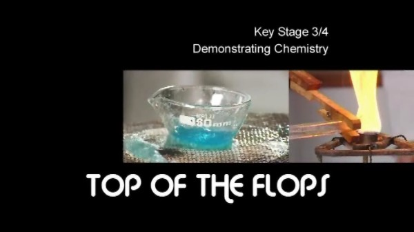 KS3/4 Science – Demonstrating Chemistry – Top  of the Flops