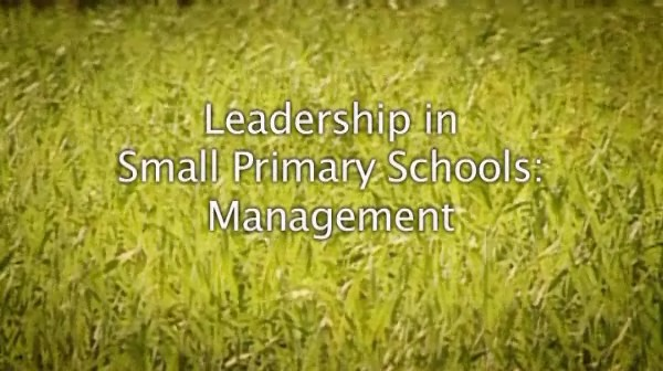 Leadership in Small Primary Schools – Management