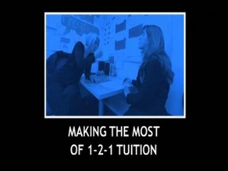 Making the Most of 1-2-1 Tuition