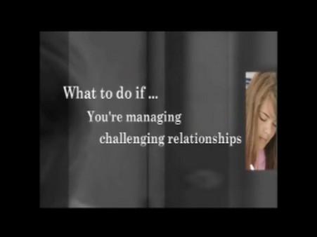 Managing Challenging Relationships