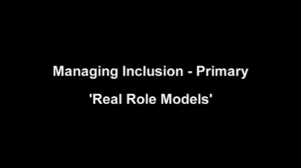 Managing Inclusion – Primary – Real Role Models