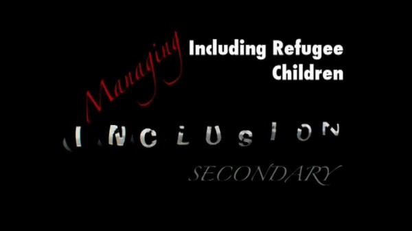 Managing Inclusion – Secondary – Including Refugee Children