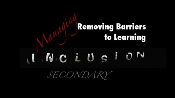Managing Inclusion – Secondary – Removing Barriers to Learning