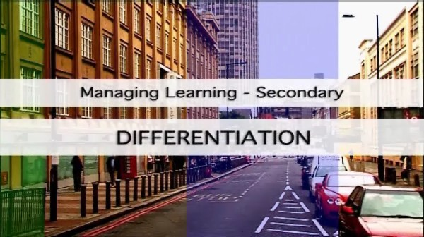 Managing Learning – Secondary – Differentiation