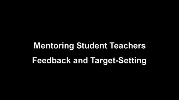 Mentoring Student Teachers – Feedback and Target-Setting