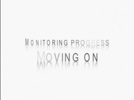 Monitoring Progress – Moving on