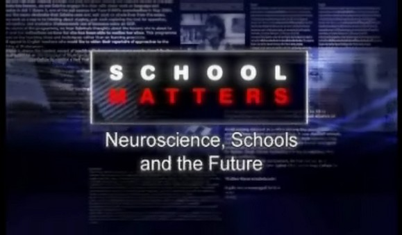 Neuroscience, Schools and the Future