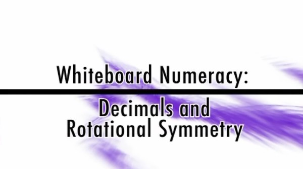 Numeracy: Decimals and Rotational Symmetry
