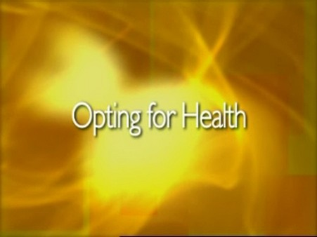 Opting for Health