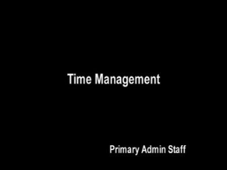 Primary Admin Staff – Time Management