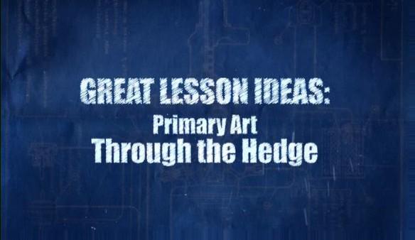 Primary Art – Through the Hedge
