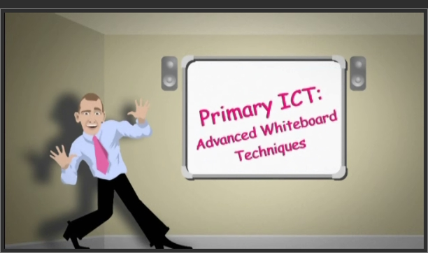 Primary ICT – Advanced Whiteboard Techniques
