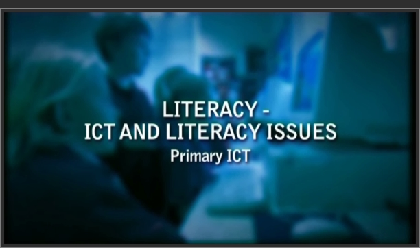 Primary ICT – ICT and Literacy Issues