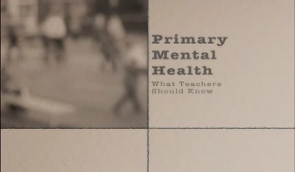 Primary Mental Health – What Teachers Should Know