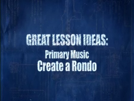 Primary Music – Create a Rondo