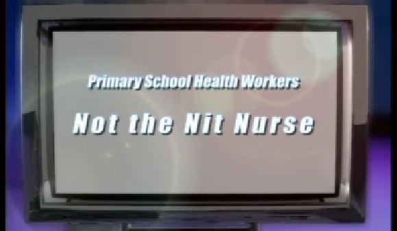 Primary School Health Workers – Not the Nit Nurse