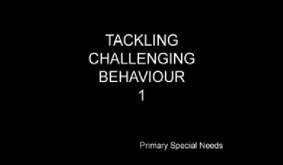 Primary Special Needs – Tackling Challenging Behaviour 1