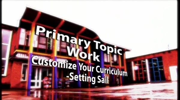 Primary Topic Work – Customise your Curriculum: Setting Sail
