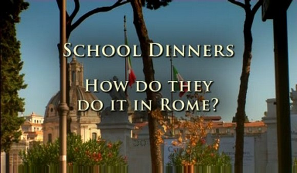 School Dinners – How Do They Do it in Rome?