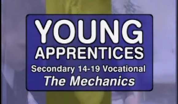 Secondary 14-19 Vocational – Young Apprentices – The Mechanics