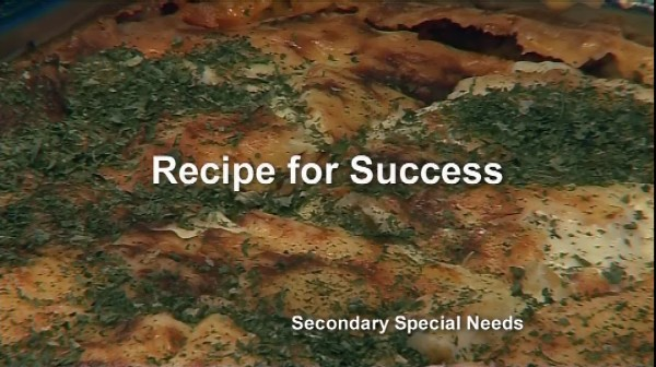 Secondary Special Needs – A Recipe for Success