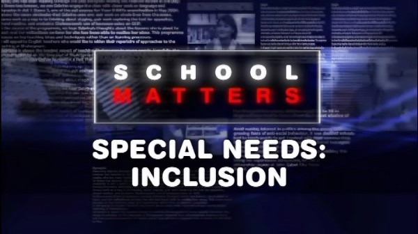 Special Needs: Inclusion
