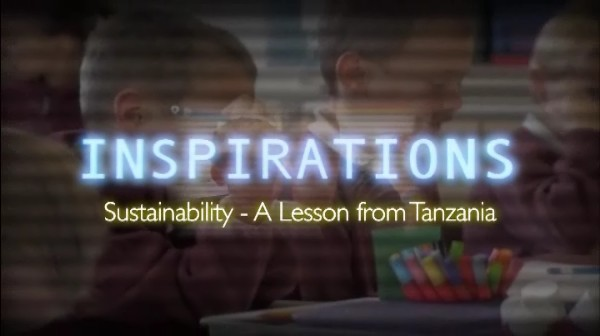 Sustainability – A Lesson from Tanzania