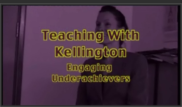 Teaching With> – Kellington: Engaging Under-Achievers
