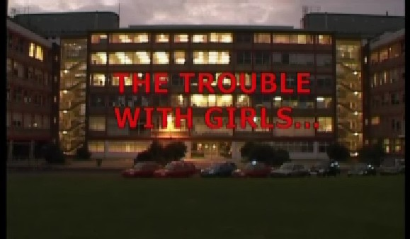 The Trouble with Girls: Winning Them Over