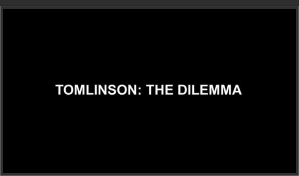 Tomlinson: The Dilemma
