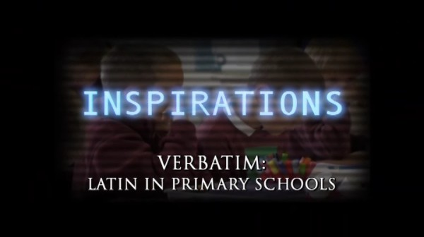 Verbatim: Latin in Primary Schools