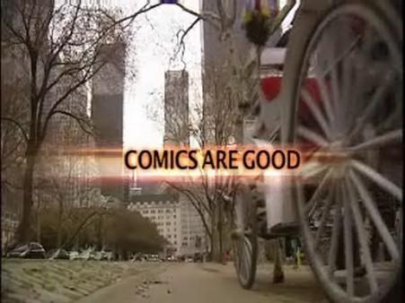Comics are Good