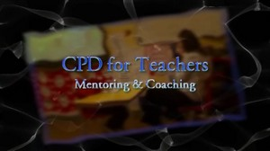 CPD for Teachers – Mentoring and Coaching