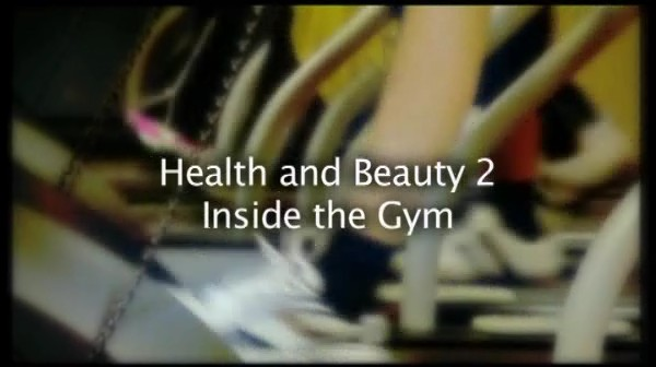 Health and Beauty – Inside the Gym