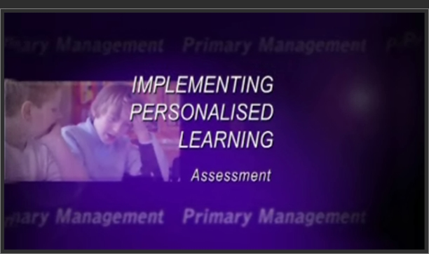 Implementing Personalised Learning: Assessment